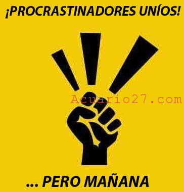 Procrastinar. Imagen: Internet
